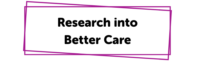 Research into Better Care