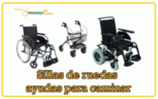 Sillas de ruedas ayudas para caminar