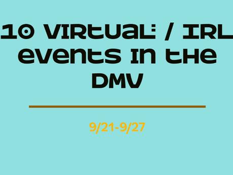 Discover #TheMovesDMV - 10 virtual/IRL events in the DMV (9/21-9/27)