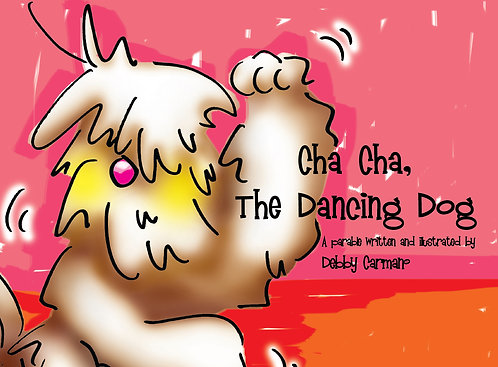 Cha Cha, the Dancing Dog©
