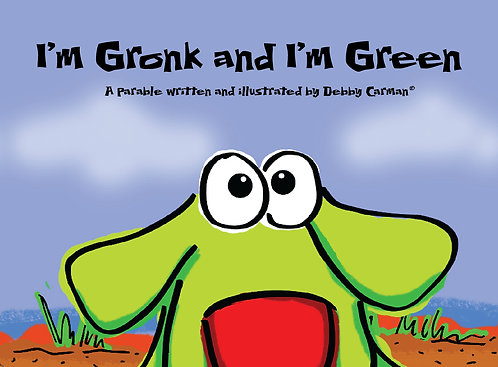 I'm Gronk and I'm Green©