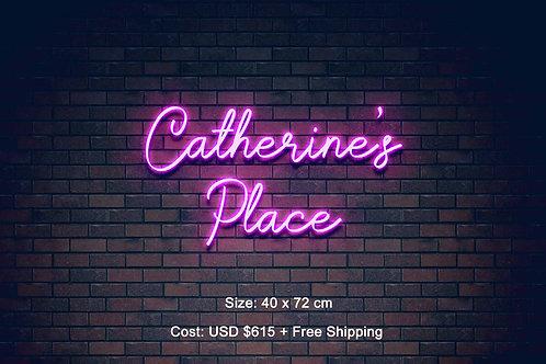 Custom Neon Sign ( Catherine Roberts )