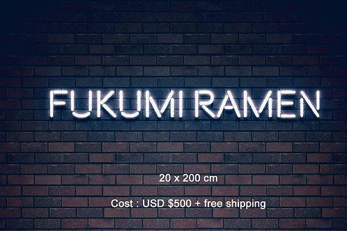 Custom Neon Sign ( FUKUMI LLC )