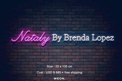 Custom Neon Sign (  Brenda Lopez   )