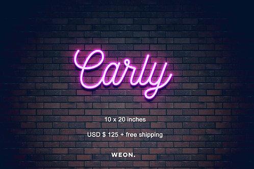 Custom Neon Sign ( Carly)