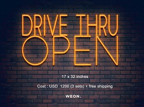 Custom Neon Sign (DRIVE THRU OPEN x 3 )
