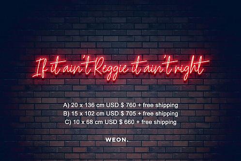 Custom Neon Sign ( Reginald Catlett Jr )