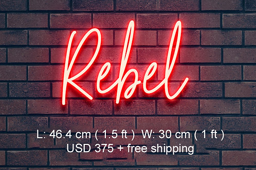Customer Neon Sign (Rebel bigger size)