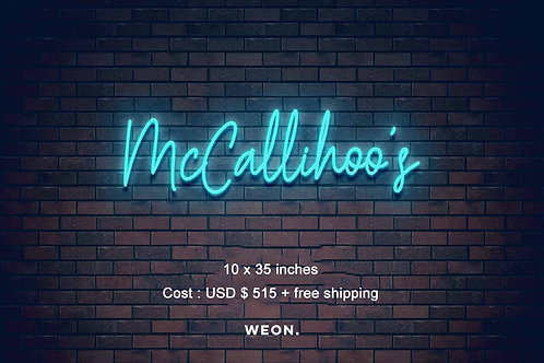 Custom Neon Sign ( Carolyn McCallister )