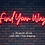 Thumbnail: Custom Neon Sign (Find your way)