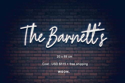 Custom Neon Sign 30% down payment ( The Barnett's )