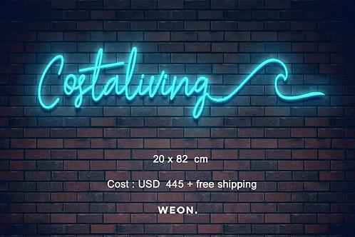 Custom Neon Sign ( Costaliving)