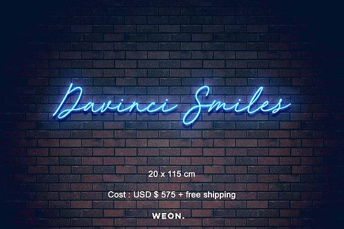 Custom Neon Sign ( DaVinci Smiles )