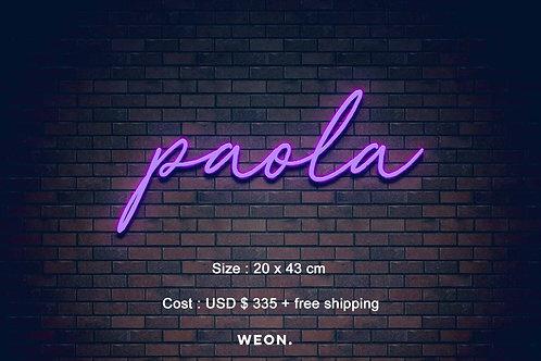 Custom Neon Sign ( Paola Anahi )