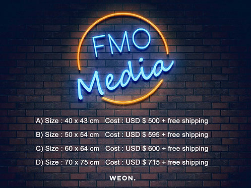 Custom Neon Sign ( FMO Media )