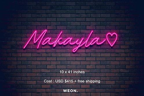 Custom Neon Sign ( Makayla King )