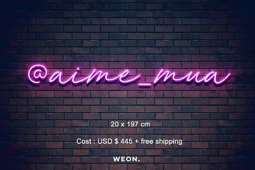 Custom Neon Sign ( aimemua )