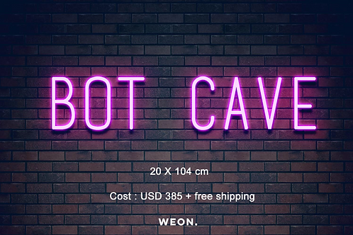 Custom Neon Sign ( BOT  CAVA)