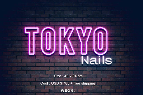Custom Neon Sign ( Tokyo Nails )