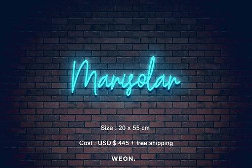 Custom Neon Sign ( Marisol Oviedo )