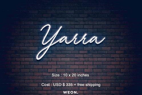Custom Neon Sign ( Yara Lara )