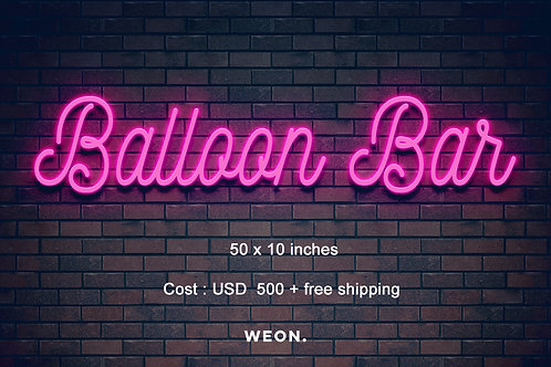 Custom Neon Sign ( Balloon Bar )