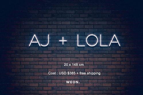 Custom Neon Sign ( AJ + LOLA )
