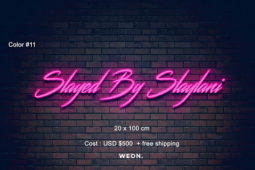Custom Neon Sign ( SLAYLANI MERAN )
