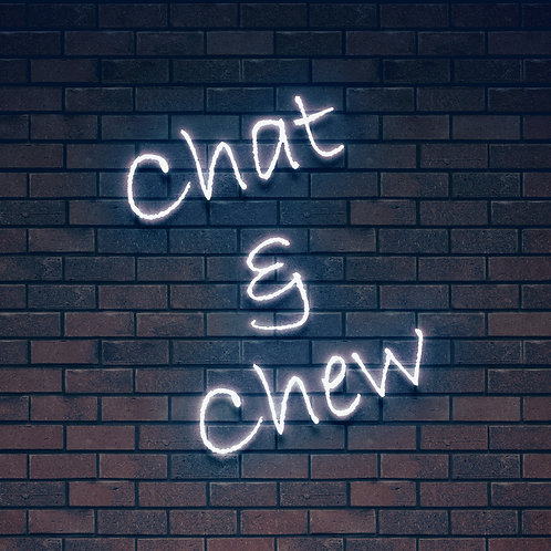 Custom Neon Sign (Chat and Chew )