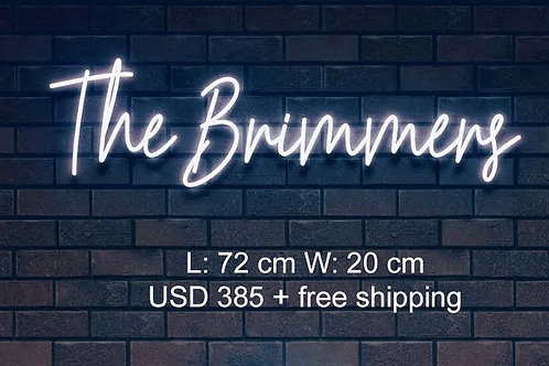 Custom Neon Sign (The Brimmers)