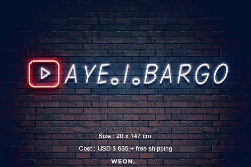 Custom Neon Sign ( Aye.i.Bargo GAMING )