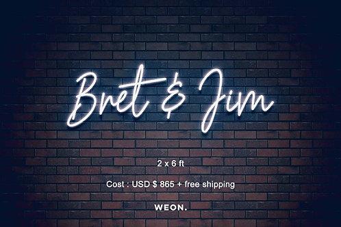 Custom Neon Sign ( Bret Dominguez )