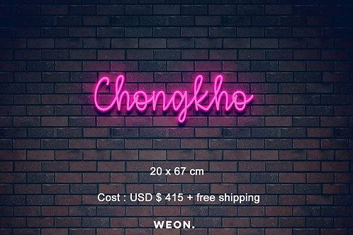 Custom Neon Sign ( Chongkho VN )