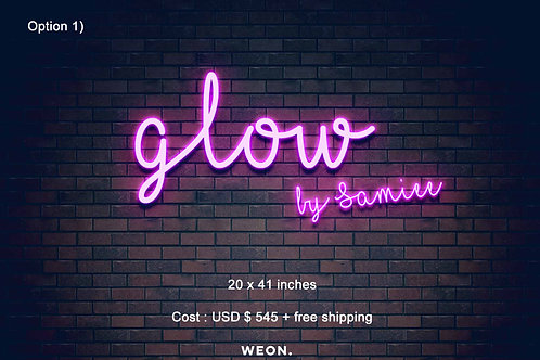 Custom Neon Sign ( Samiee Silva )