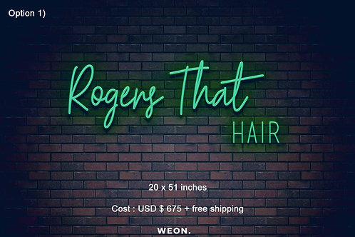 Custom Neon Sign ( Taniya Rogers )