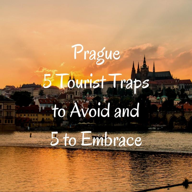Prague Tourist Traps