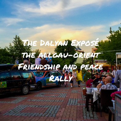 Discovering Dalyan - The Allgau-Orient Friendship and Peace Rally