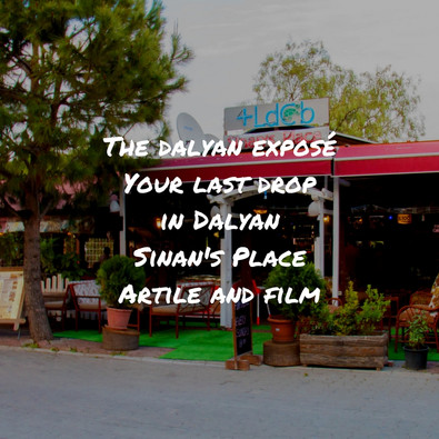 Discovering Dalyan - Your Last Drop: Sinan's Place