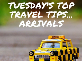 Top Travel Tips for Arrivals