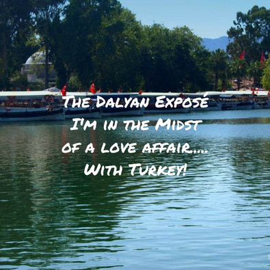 Discovering Dalyan - I'm in the Midst of a Love Affair... with Turkey