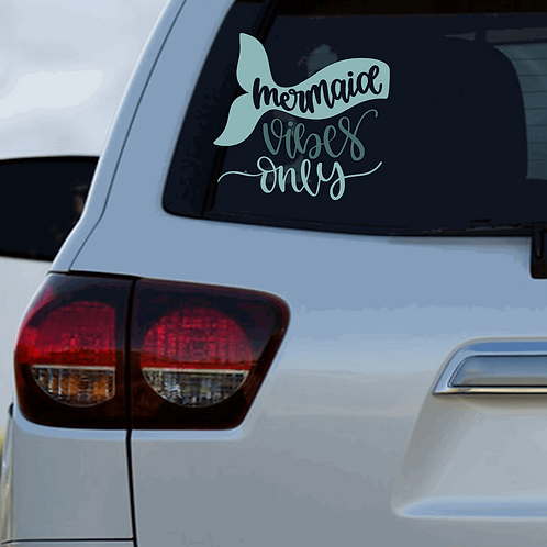 Mermaid Vibes  Car Decal
