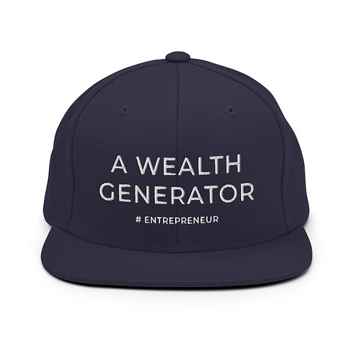 A Wealth Generator - Snapback Hat