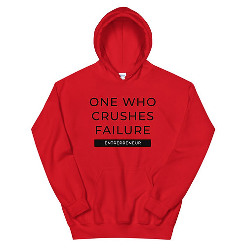 One Who Crushes Failure - Unisex Hoodie