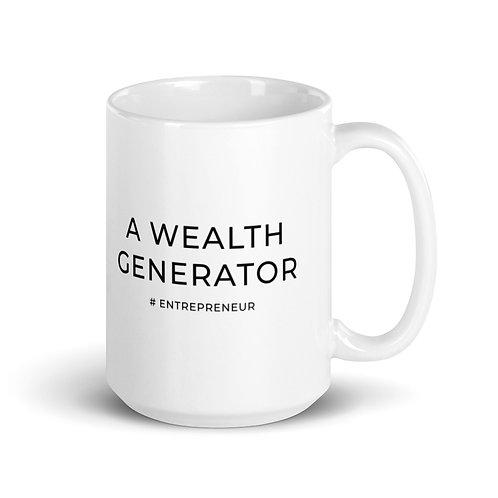 A Wealth Generator - White glossy mug