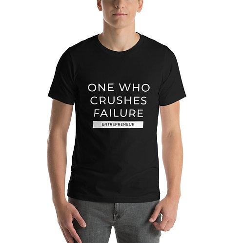 One Who Crushes Failure - Short-Sleeve Unisex T-Shirt