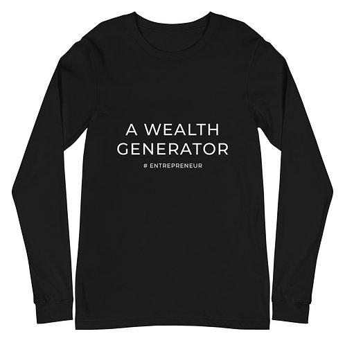 A Wealth Generator - Unisex Long Sleeve Tee