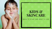 Kids & Skincare