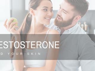 Testosterone & Your Skin
