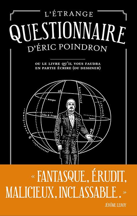 L'Étrange questionnaire • Éric Poindron