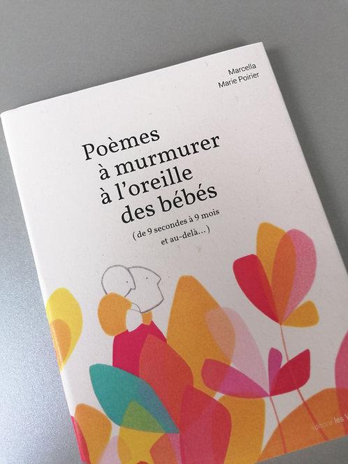 Poèmes à murmurer à l'oreille des bébés • Marcella et Marie Poirier